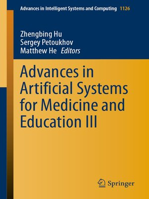 cover image of Advances in Artificial Systems for Medicine and Education III