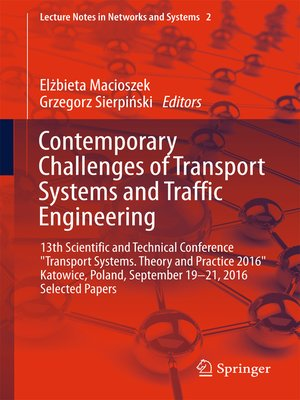 cover image of Contemporary Challenges of Transport Systems and Traffic Engineering