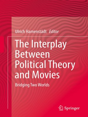 cover image of The Interplay Between Political Theory and Movies