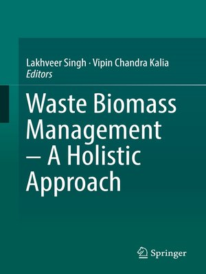 cover image of Waste Biomass Management – a Holistic Approach