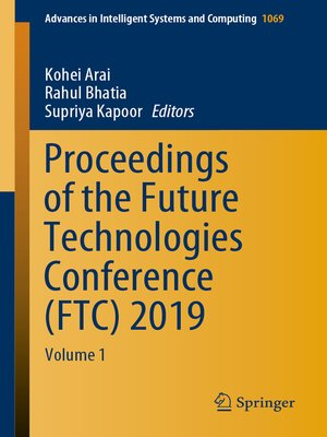 cover image of Proceedings of the Future Technologies Conference (FTC) 2019