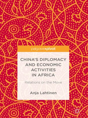 cover image of China's Diplomacy and Economic Activities in Africa