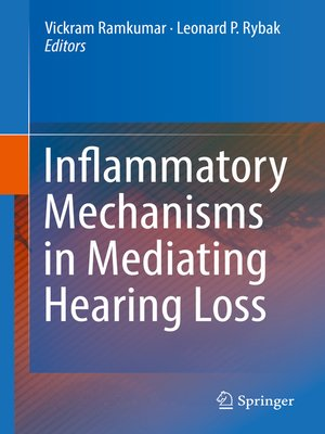 cover image of Inflammatory Mechanisms in Mediating Hearing Loss