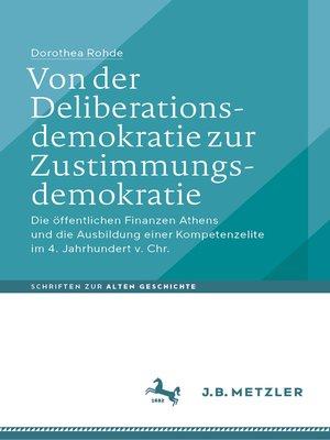 cover image of Von der Deliberationsdemokratie zur Zustimmungsdemokratie
