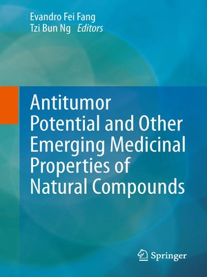 cover image of Antitumor Potential and other Emerging Medicinal Properties of Natural Compounds