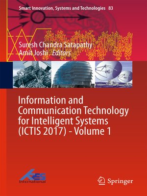 cover image of Information and Communication Technology for Intelligent Systems (ICTIS 2017)--Volume 1