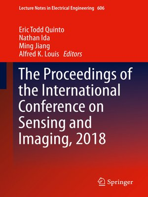 cover image of The Proceedings of the International Conference on Sensing and Imaging, 2018