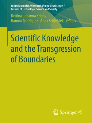 cover image of Scientific Knowledge and the Transgression of Boundaries