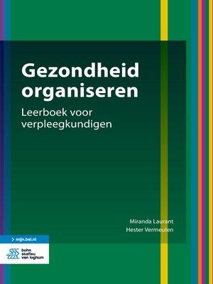 cover image of Gezondheid organiseren