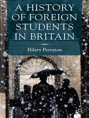 cover image of A History of Foreign Students in Britain