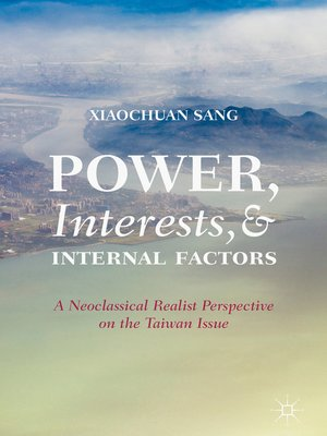 cover image of Power, Interests, and Internal Factors