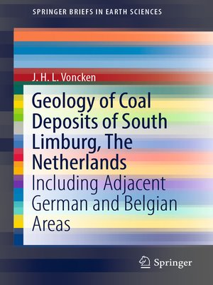 cover image of Geology of Coal Deposits of South Limburg, the Netherlands