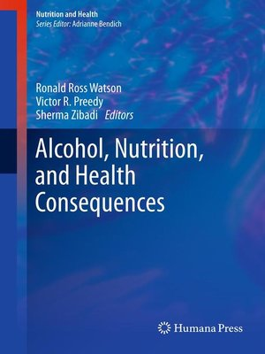 cover image of Alcohol, Nutrition, and Health Consequences