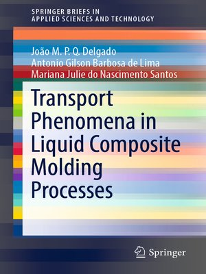 cover image of Transport Phenomena in Liquid Composite Molding Processes