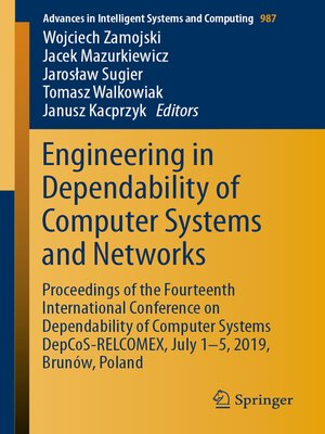 cover image of Engineering in Dependability of Computer Systems and Networks