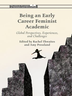 cover image of Being an Early Career Feminist Academic