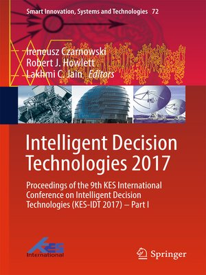 cover image of Intelligent Decision Technologies 2017
