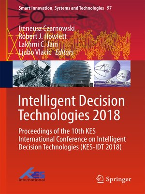 cover image of Intelligent Decision Technologies 2018