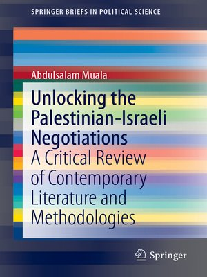 cover image of Unlocking the Palestinian-Israeli Negotiations