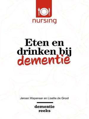 cover image of Eten en drinken bij dementie