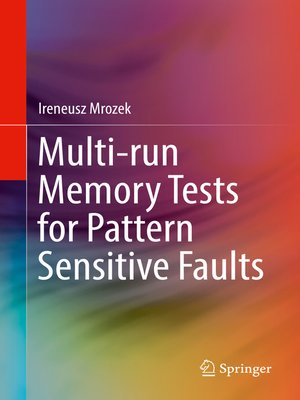 cover image of Multi-run Memory Tests for Pattern Sensitive Faults