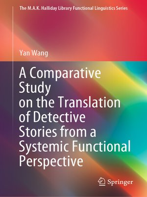 cover image of A Comparative Study on the Translation of Detective Stories from a Systemic Functional Perspective