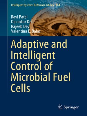 cover image of Adaptive and Intelligent Control of Microbial Fuel Cells