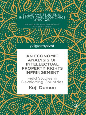 cover image of An Economic Analysis of Intellectual Property Rights Infringement