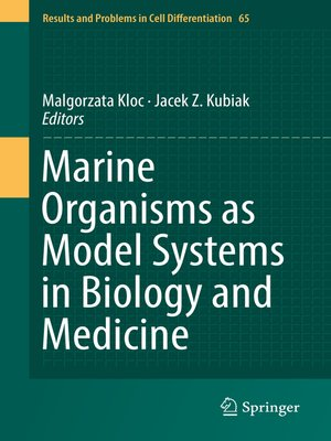 cover image of Marine Organisms as Model Systems in Biology and Medicine