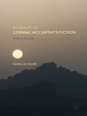 cover image of Morality in Cormac McCarthy's Fiction