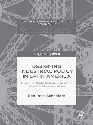 cover image of Designing Industrial Policy in Latin America