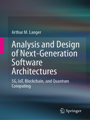 cover image of Analysis and Design of Next-Generation Software Architectures