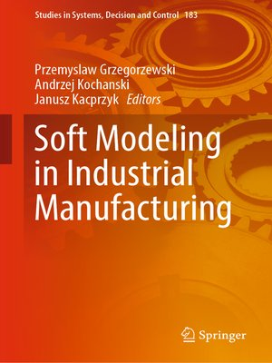 cover image of Soft Modeling in Industrial Manufacturing
