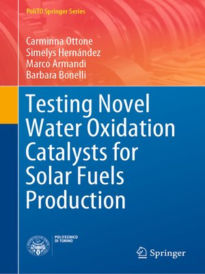 cover image of Testing Novel Water Oxidation Catalysts for Solar Fuels Production