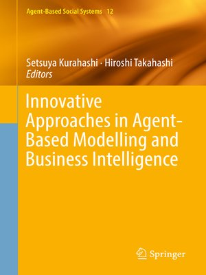 cover image of Innovative Approaches in Agent-Based Modelling and Business Intelligence