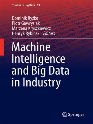cover image of Machine Intelligence and Big Data in Industry