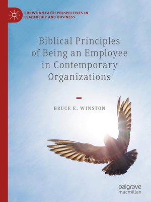 cover image of Biblical Principles of Being an Employee in Contemporary Organizations