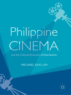 cover image of Philippine Cinema and the Cultural Economy of Distribution