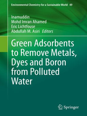 cover image of Green Adsorbents to Remove Metals, Dyes and Boron from Polluted Water