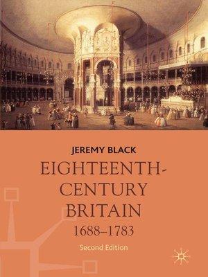 cover image of Eighteenth-Century Britain, 1688-1783