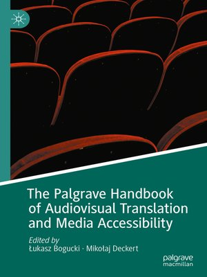 cover image of The Palgrave Handbook of Audiovisual Translation and Media Accessibility