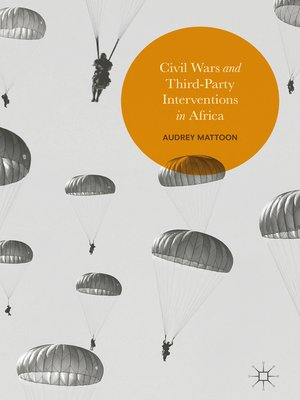 cover image of Civil Wars and Third-Party Interventions in Africa