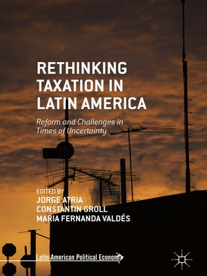 cover image of Rethinking Taxation in Latin America