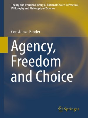cover image of Agency, Freedom and Choice