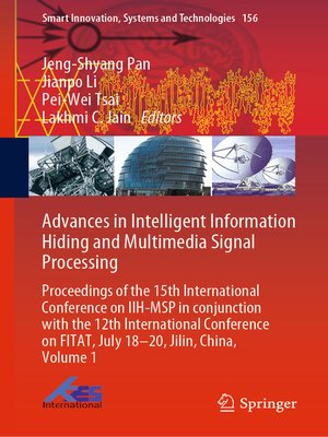 cover image of Advances in Intelligent Information Hiding and Multimedia Signal Processing