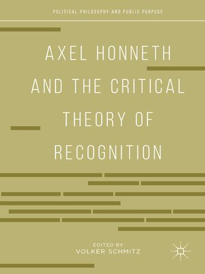 cover image of Axel Honneth and the Critical Theory of Recognition