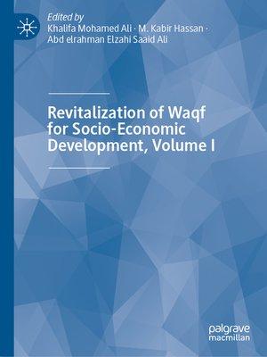 cover image of Revitalization of Waqf for Socio-Economic Development, Volume I