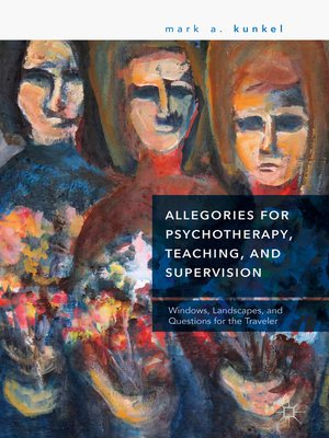 cover image of Allegories for Psychotherapy, Teaching, and Supervision