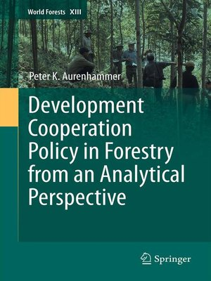 cover image of Development Cooperation Policy in Forestry from an Analytical Perspective