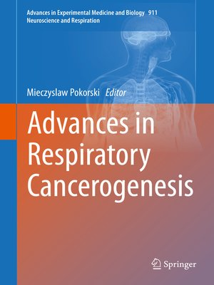 cover image of Advances in Respiratory Cancerogenesis